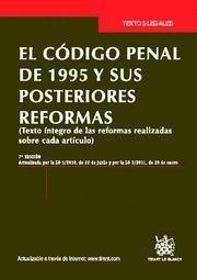 CODIGO PENAL DE 1995 Y SUS POSTERIORES REFORMAS, EL TEXTO INTEGRO DE LAS REFORMAS REALIZADAS SOBRE C