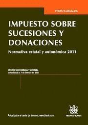 IMPUESTO SOBRE SUCESIONES Y DONACIONES NORMATIVA ESTATAL Y AUTONOMICA 2011
