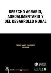 DERECHO AGRARIO, AGROALIMENTARIO Y DEL DESARROLLO RURAL