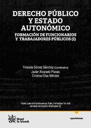DERECHO PUBLICO Y ESTADO AUTONOMICO I FORMACION DE FUNCIONARIOS Y TRABAJADORES PUBLICOS