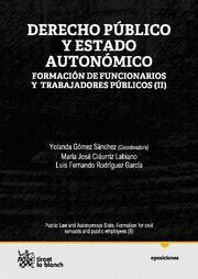 DERECHO PUBLICO Y ESTADO AUTONOMICO II FORMACION DE FUNCIONARIOS Y TRABAJADORES PUBLICOS