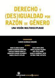 DERECHO Y (DES)IGUALDAD POR RAZON DE GENERO UNA VISION MULTIDISCIPLINAR