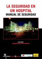 SEGURIDAD EN UN HOSPITAL, LA MANUAL DE SEGURIDAD