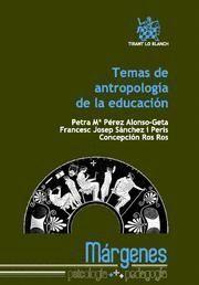 TEMAS DE ANTROPOLOGIA DE LA EDUCACION