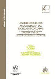 DERECHOS DE LOS ACCIONISTAS EN LAS SOCIEDADES COTIZADAS, LOS EL PROCESO DE ADAPTACION DE LA DIRECTIV