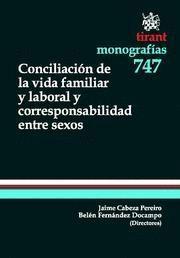 CONCILIACION DE LA VIDA FAMILIAR Y LABORAL Y CORRESPONSABILIDAD ENTRE SEXOS