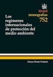 REGIMENES INTERNACIONALES DE PROTECCION DEL MEDIO AMBIENTE, LOS