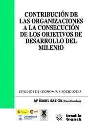 CONTRIBUCION DE LAS ORGANIZACIONES A LA CONSECUCION DE LOS OBJETIVOS DE DESARROLLO DEL MILENIO