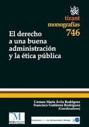 DERECHO A UNA BUENA ADMINISTRACION Y LA ETICA PUBLICA, EL