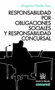 RESPONSABILIDAD POR OBLIGACIONES SOCIALES Y RESPONSABILIDAD CONCURSAL