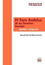IV FORO ANDALUZ DE LOS DERECHOS SOCIALES IGUALDAD E INTEGRACIÓN