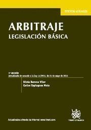 ARBITRAJE (LEGISLACION BASICA) ACTUALIZADA DE ACUERDO A LA LEY 11-2011, DE 21 DE MAYO DE 2011