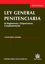 LEY GENERAL PENITENCIARIA SU REGLAMENTO Y DISPOSICIONES COMPLEMENTARIAS