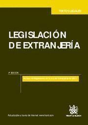 LEGISLACION DE EXTRANJERIA INCLUYE EL REGLAMENTO DE LA LEY DE EXTRANJERIA DE 2011