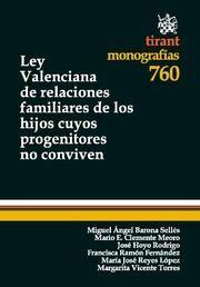 LEY VALENCIANA DE RELACIONES FAMILIARES DE LOS HIJOS CUYOS PROGENITORES NO CONVIVEN
