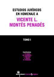 ESTUDIOS JURÍDICOS EN HOMENAJE A VICENTE L. MONTÉS PENADÉS 2 TOMOS