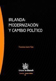 IRLANDA : MODERNIZACIÓN Y CAMBIO POLÍTICO