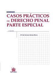 CASOS PRACTICOS DE DERECHO PENAL PARTE ESPECIAL