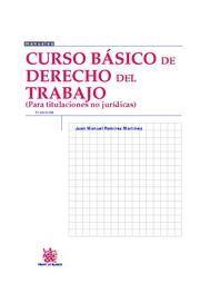 CURSO BASICO DE DERECHO DEL TRABAJO PARA TITULACIONES NO JURIDICAS