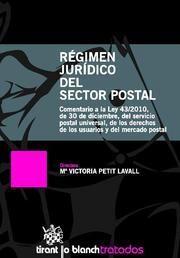 RÉGIMEN JURÍDICO DEL SECTOR POSTAL