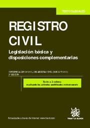 REGISTRO CIVIL LEGISLACION BASICA Y DISPOSICIONES COMPLEMENTARIAS