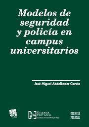 MODELOS DE SEGURIDAD Y POLICÍA EN CAMPUS UNIVERSITARIOS