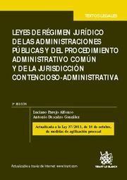 LEYES DE RÉGIMEN JURÍDICO DE LAS AAPP Y DEL PROCEDIMIENTO ADMINISTRATIVO COMÚN Y DE LA JURISDICCIÓN CONTENCIOSO-ADMINISTRATIVA