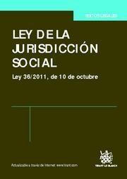 LEY DE LA JURISDICCION SOCIAL LEY 36-2011, DE 10 DE OCTUBRE
