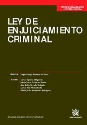 LEY DE ENJUICIAMIENTO CRIMINAL JURISPRUDENCIA SISTEMATIZADA