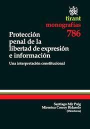 PROTECCIÓN PENAL DE LA LIBERTAD DE EXPRESIÓN E INFORMACIÓN