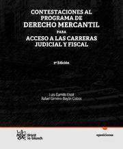 CONTESTACIONES AL PROGRAMA DE DERECHO MERCANTIL PARA ACCESO A LAS CARRERAS JUDICIAL Y FISCAL 3ª ED.2011