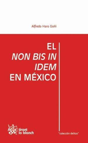 EL NON BIS IN IDEM EN MÉXICO
