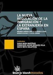 LA NUEVA REGULACIÓN DE LA INMIGRACIÓN Y LA EXTRANJERA EN ESPAÑA