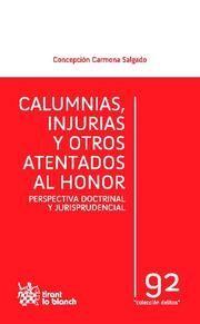 CALUMNIAS , INJURIAS Y OTROS ATENTADOS AL HONOR