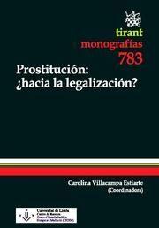 PROSTITUCIÓN : ¿HACIA LA LEGALIZACIÓN?
