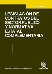 LEGISLACIÓN DE CONTRATOS DEL SECTOR PÚBLICO Y NORMATIVA ESTATAL COMPLEMENTARIA