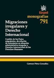 MIGRACIONES IRREGULARES Y DERECHO INTERNACIONAL