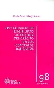 LAS CLÁUSULAS DE EXIGIBILIDAD ANTICIPADA DEL CRÉDITO EN LOS CONTRATOS BANCARIOS