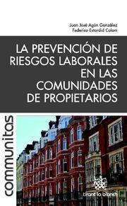 LA PREVENCIÓN DE RIESGOS LABORALES EN LAS COMUNIDADES DE PROPIETARIOS