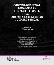CONTESTACIONES AL PROGRAMA DE DERECHO CIVIL TOMO III PARA ACCESO A LAS CARRERAS JUDICIAL Y FISCAL