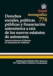 DERECHOS SOCIALES, POLÍTICAS PÚBLICAS Y FINANCIACIÓN AUTONÓMICA A RAÍZ DE LOS NUEVOS ESTATUTOS DE AUTONOMÍA
