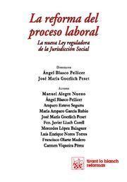 REFORMA DEL PROCESO LABORAL, LA LA NUEVA LEY REGULADORA DE LA JURISDICCION SOCIAL