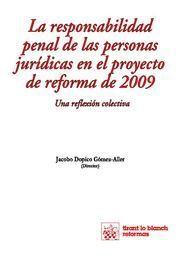 LA RESPONSABILIDAD PENAL DE LAS PERSONAS JURÍDICAS EN EL PROYECTO DE REFORMA DE 2009