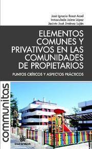 ELEMENTOS COMUNES Y PRIVATIVOS EN LAS COMUNIDADES DE PROPIETARIOS