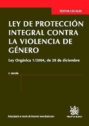 LEY DE PROTECCIÓN INTEGRAL CONTRA LA VIOLENCIA DE GÉNERO 3ª ED. 2012