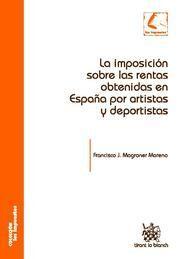 LA IMPOSICIÓN SOBRE LAS RENTAS OBTENIDAS EN ESPAÑA POR ARTISTAS Y DEPORTISTAS