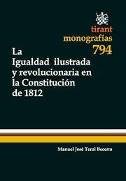 LA IGUALDAD ILUSTRADA Y REVOLUCIONARIA EN LA CONSTITUCIÓN DE 1812