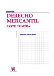DERECHO MERCANTIL PARTE PRIMERA