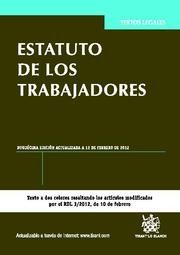 ESTATUTO DE LOS TRABAJADORES 12ª ED. 2012