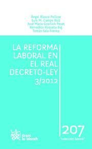 REFORMA LABORAL EN EL REAL DECRETO-LEY 3-2012, LA